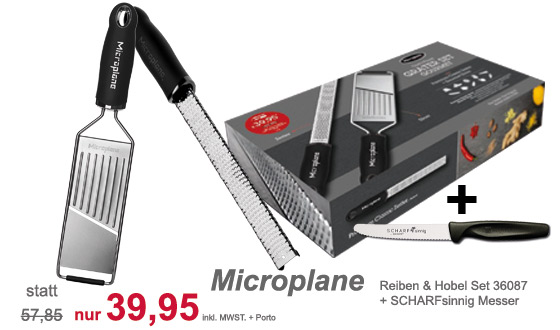 Microplane Reibe & Hobel Aktion 36087 plus SCHARFsinnig Messer.jpg